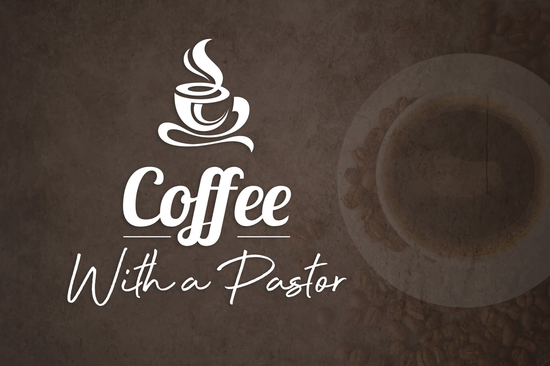 Coffee With a Pastor