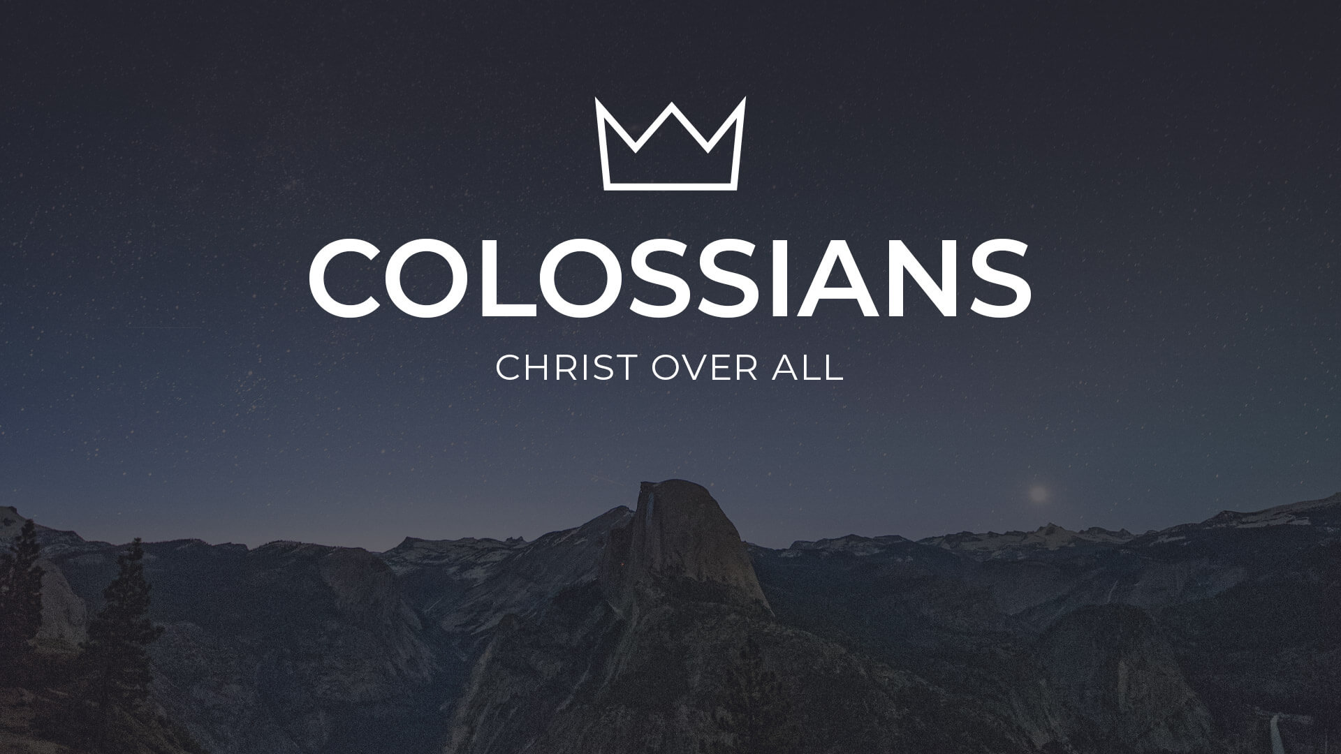 Sermon Series - Colossians - Christ Over All