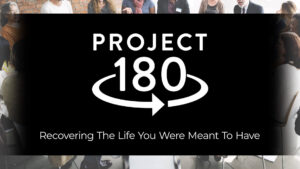 Project 180 Recovery Ministry