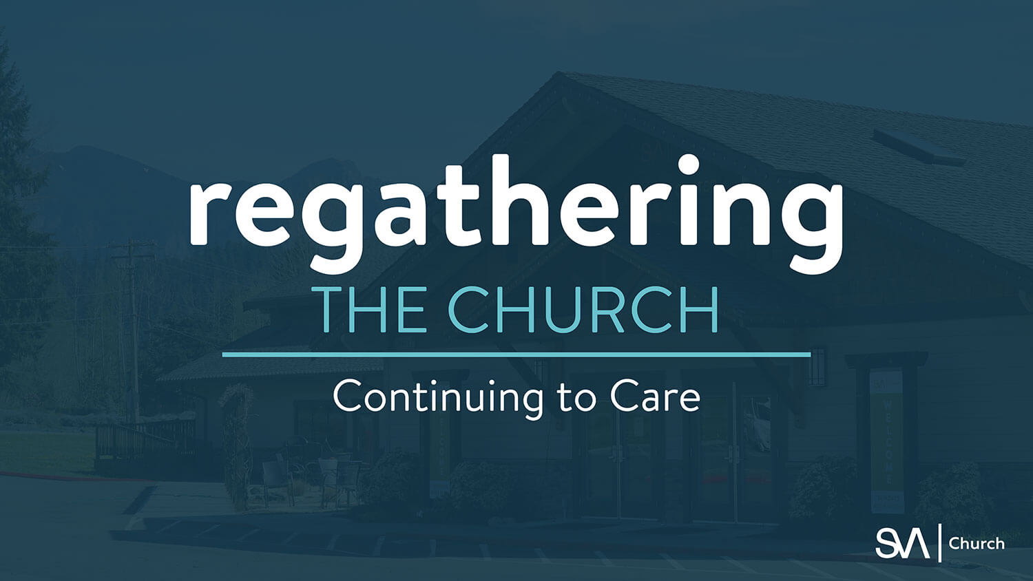 Regathering the Church @ SVA