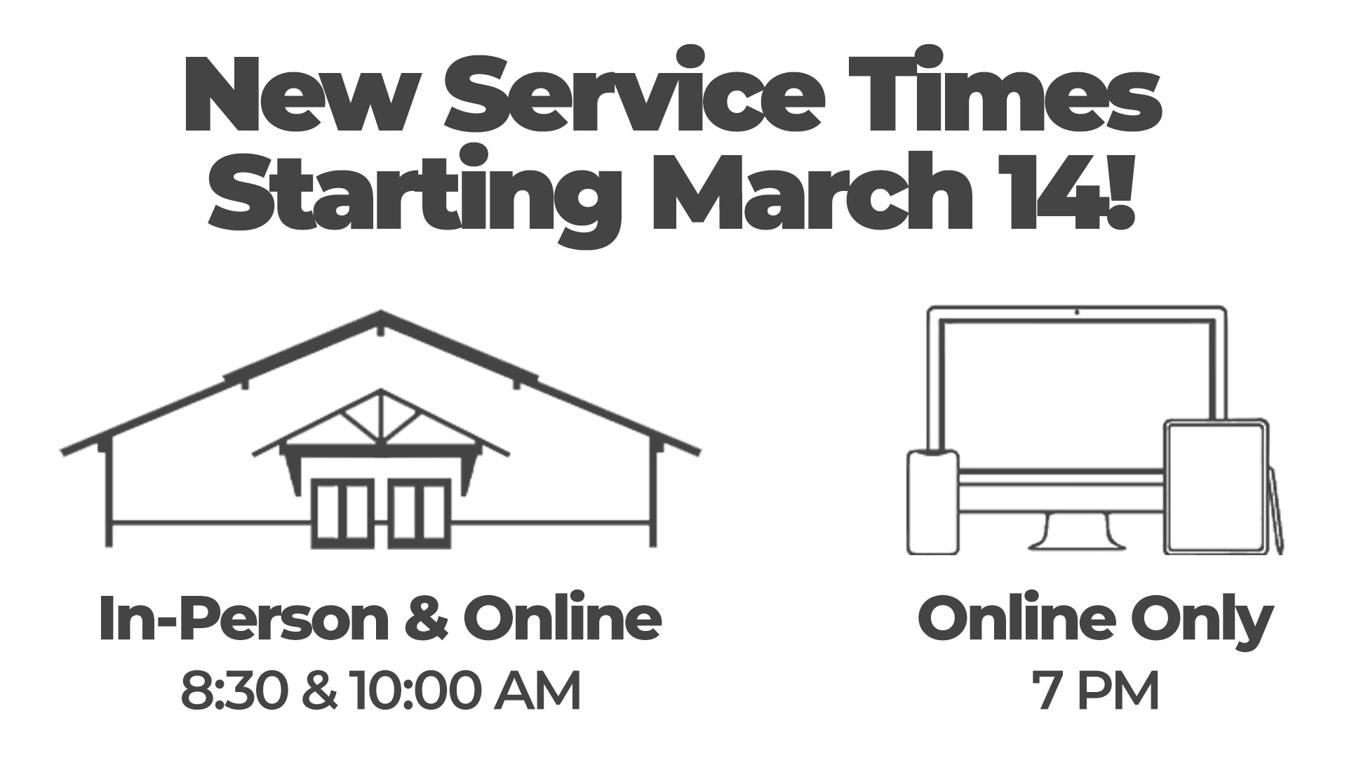 New Service Times!