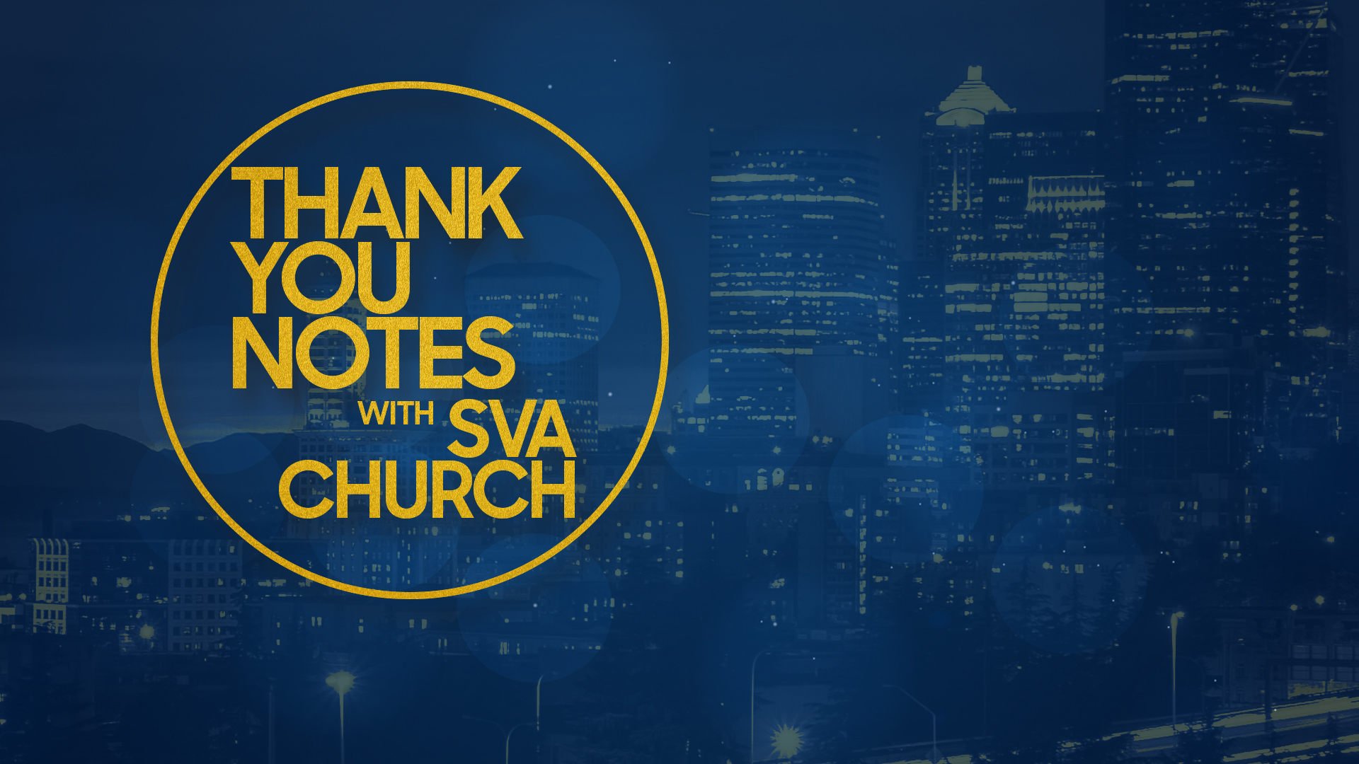 Thank You Notes Sermon Series SVA Church