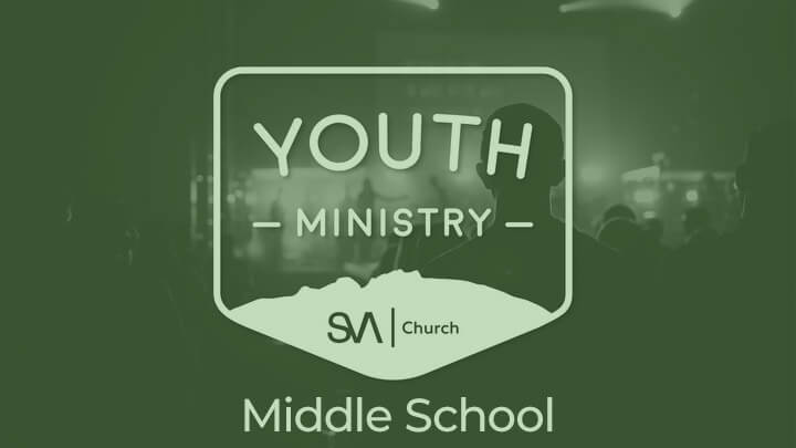 SVA Church Youth Group - Middle School